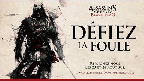 """Défiez la Foule - Teaser du dessin """"live"""" Assassin's Creed IV Black Flag FR - OFFICIEL"""