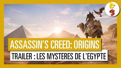 Assassin's Creed Origins - Trailer Les Mystères de l'Egypte E3 2017 OFFICIEL VF HD