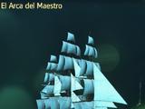 El Arca del Maestro
