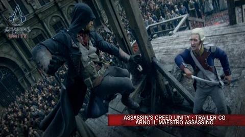 Assassin's Creed Unity Trailer CG - Arno il Maestro Assassino