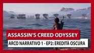 ASSASSIN'S CREED ODYSSEY ARCO NARRATIVO 1 - EPISODIO 2 EREDITÀ OSCURA