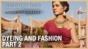 Assassin's Creed Discovery Tour Dyeing and Fashion Ep
