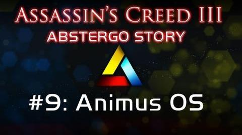 Assassin's Creed III Abstergo Story 9 Animus OS