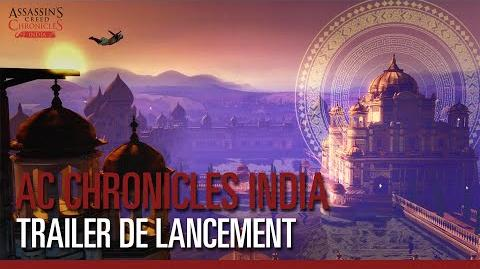 Assassin's Creed Chronicles India – Trailer de lancement