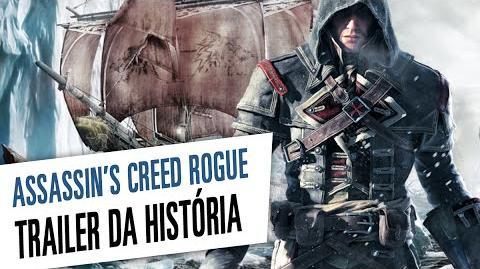 Assassin's Creed Rogue - Trailer da História Dublado