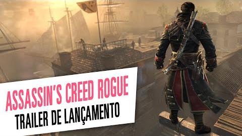 Assassin's Creed Rogue - Trailer de Lançamento Legendado
