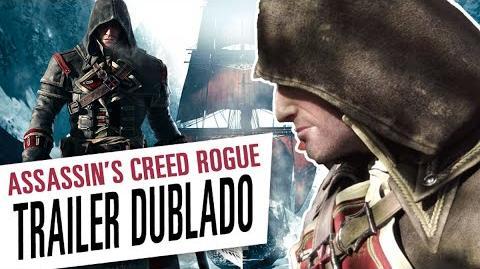 Assassin's Creed Rogue - Trailer Dublado