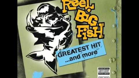 Reel_Big_Fish_-_She_Has_a_Girl_Friend_Now