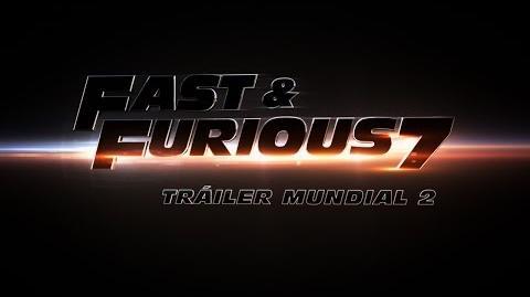 FAST & FURIOUS 7 - Tráiler Mundial 2