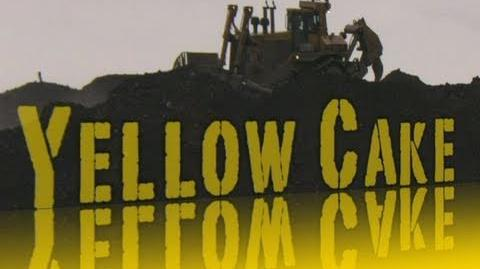 Die Lüge von der sauberen Energie (Yellow Cake)