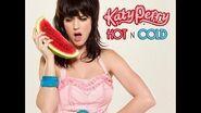 Hot N Cold (Clean Radio Edit) (Audio) - Katy Perry