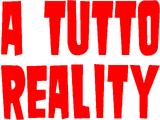 A Tutto Reality