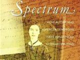 Writers on the Spectrum: How Autism and Asperger Syndrome Have Influenced Literary Writing