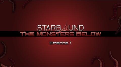Surprise Visitors - Starbound- The Monsters Below 01 (Machinima)