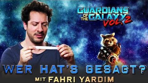 "GUARDIANS OF THE GALAXY VOL. 2 - ""Wer hat's gesagt"" mit Fahri Yardim Marvel HD"