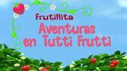 FRUTILLITA AVENTURAS EN TUTTI FRUTTI - CAPITULO - CAMBIO DE TAMAÑO-0