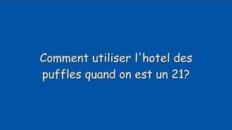 Comment_utiliser_l'hotel_des_puffles_quand_on_est_un_21_par_golden_lib