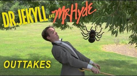 Dr. Jekyll and Mr. Hyde The Movie OUTTAKES (2015)