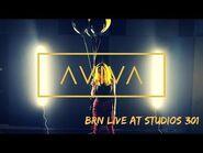 ⌠AViVA⌡ - BRN LIVE AT STUDIOS 301