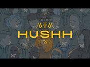 ⌠AViVA⌡ HUSHH (OFFICIAL LYRIC VIDEO)