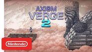 Axiom Verge 2 - Announcement Trailer