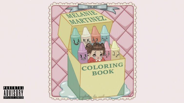 Melanie Martinez - Coloring Book [Full Unreleased HQ]