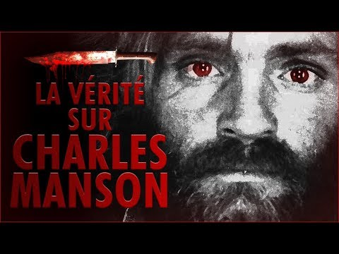 La Vérité sur Charles Manson - Documentaire Français