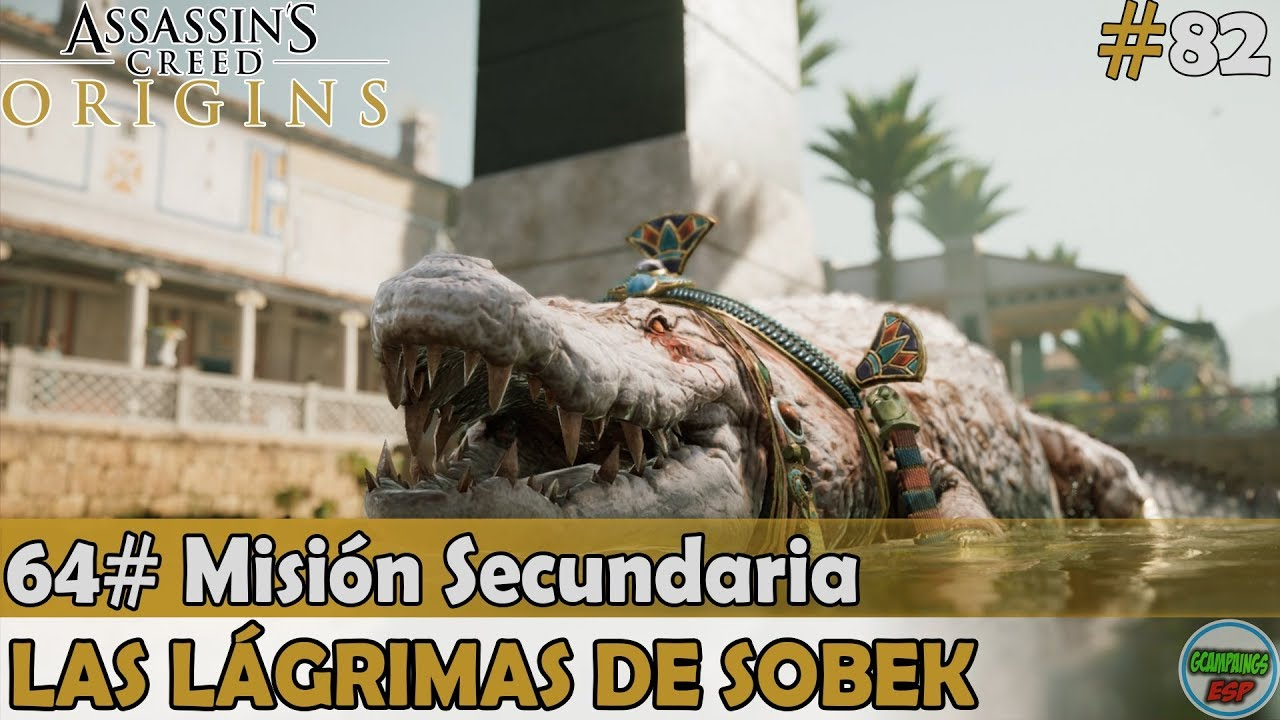 Assassins Creed Origins | Las Lagrimas de Sobek | 64# Mision Secundaria | (#82) Sin Comentarios