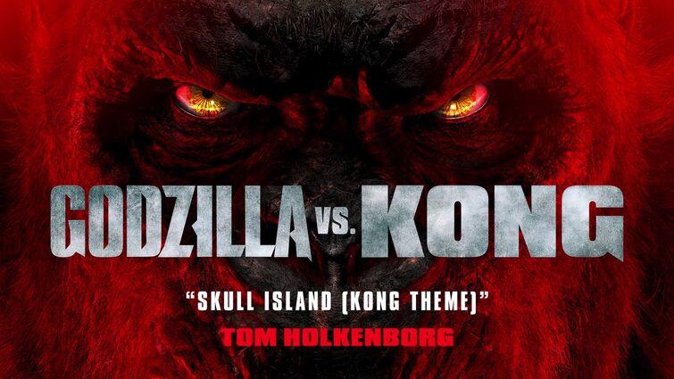 Skull Island (KONG THEME) - Tom Holkenborg | Godzilla vs. Kong Official Soundtrack