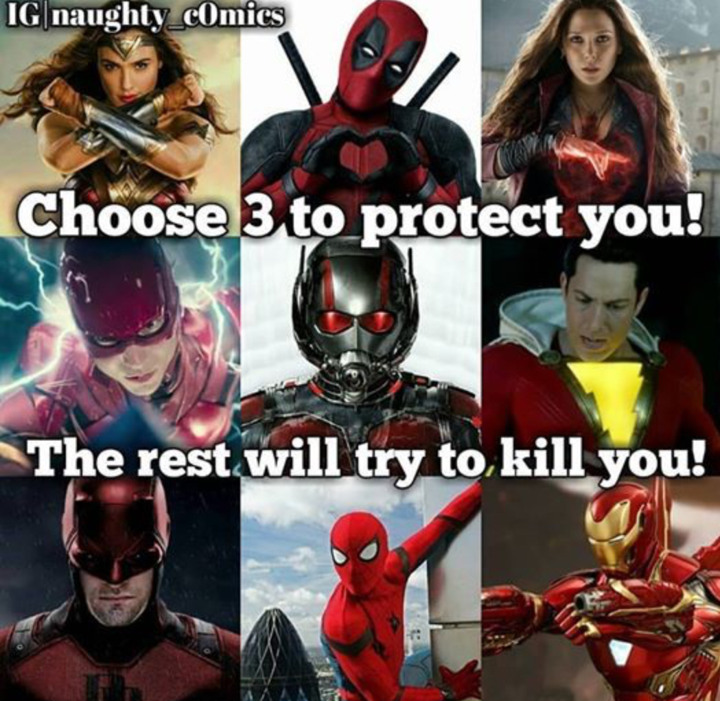 Who do you choose? I choose Deadpool, Wonder Woman, and Spider-Man.