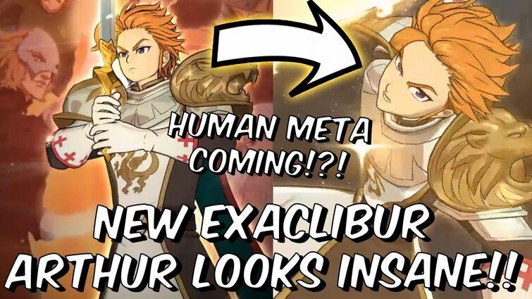 New Excalibur Arthur Looks INSANE! - MASSIVE HUMAN BUFF PASSIVE!! - Seven Deadly Sins: Grand Cross