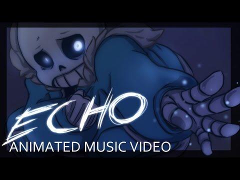 [Undertale] ECHO - Animation