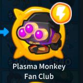 Plasma monkey fan club
