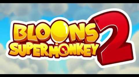Bloons Supermonkey 2 Mobile