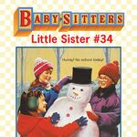 Baby-sitters Little Sister 34 Karens Snow Day ebook cover.jpg