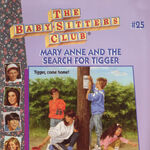 Baby-sitters Club 25 Mary Anne and the Search for Tigger reprint cover.jpg