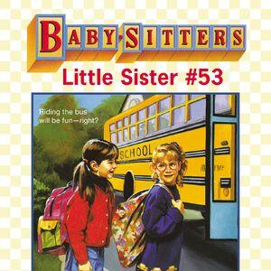 Baby-sitters Little Sister 53 Karens School Bus ebook cover.jpg