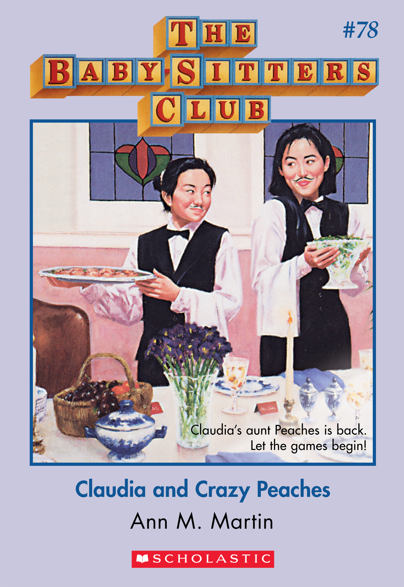Claudia and Crazy Peaches