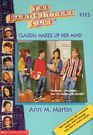 Baby-sitters Club 113 Claudia Makes Up Her Mind cover