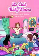 Le Club des Baby-Sitters 01. L'idée géniale de Kristy -- French cover by Karim Friha