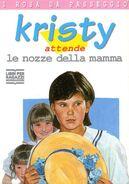 Kristy attende le nozze della mamma