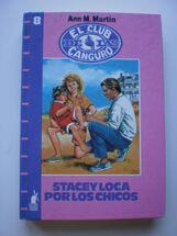 Stacey loca por los chicos