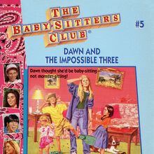 Baby-sitters Club 5 Dawn and the Impossible Three reprint cover.jpg