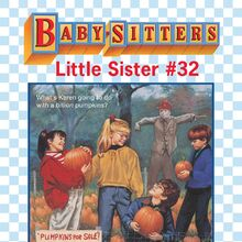 Baby-sitters Little Sister 32 Karens Pumpkin Patch ebook cover.jpg