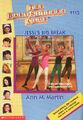 Baby-sitters Club 115 Jessis Big Break cover