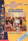 Baby-sitters Club 106 Claudia Queen of the Seventh Grade cover