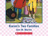 Karen's Two Families