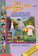 Baby-sitters Club 107 Mind Your Own Business Kristy cover