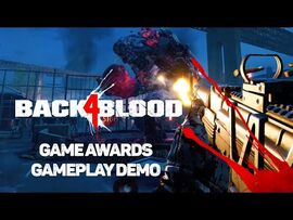 Back 4 Blood - Game Awards Gameplay Demo