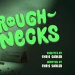 Rough-Necks